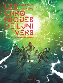 CHRONIQUES DE L'UNIVERS, LES -  LA THROMBOSE DU CYGNE 01