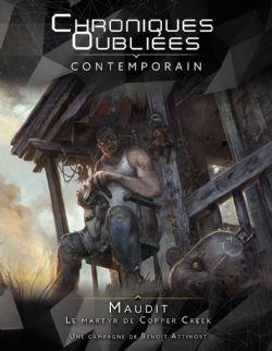 CHRONIQUES OUBLIÉES: CONTEMPORAIN -  MAUDIT - LE MARTYR DE COPPER CREEK (FRENCH)