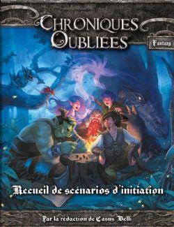 CHRONIQUES OUBLIÉES : FANTASY -  RECUEIL DE SCÉNARIOS D'INITIATION (FRENCH)