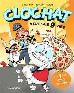 CLOCHAT VEUT SES 9 VIES -  TOUT VA BIEN 01