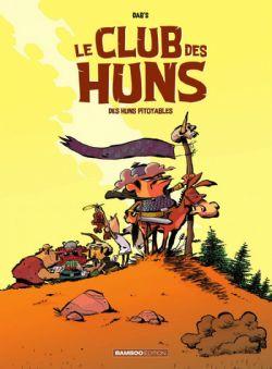 CLUB DES HUNS, LE -  DES HUNS PITOYABLES 01
