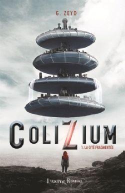 COLIZIUM -  LA CITÉ FRAGMENTÉE 01