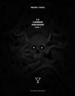 COMÉDIE INHUMAINE, LA -  -INTÉGRALE- 01