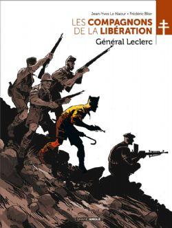 COMPAGNONS DE LA LIBÉRATION, LES -  GÉNÉRAL LECLERC