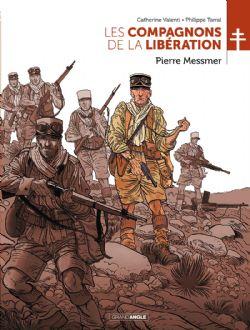 COMPAGNONS DE LA LIBÉRATION, LES -  PIERRE MESSMER