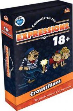 CONNAIS-TU TES EXPRESSIONS? -  CROUSTILLANT (FRENCH)