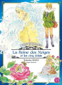 CONTES IMAGINAIRES -  LA REINE DES NEIGES ET LES CINQ ÉCLATS (FRENCH V.)