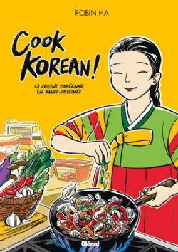 COOK KOREAN! -  LA CUISINE CORÉENNE EN BANDE-DESSINÉE
