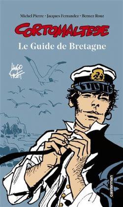 CORTO MALTESE -  LE GUIDE DE BRETAGNE