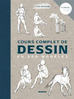 COURS COMPLET DE DESSIN EN 300 MODÈLES