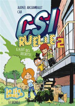 CSI RUELLE -  IL PLEUT DES DÉCHETS ! 02