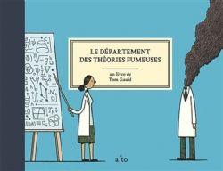 DÉPARTEMENT DES THÉORIES FUMEUSES, LE