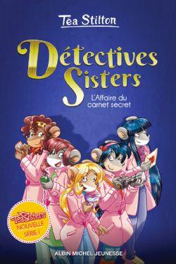 DÉTECTIVES SISTERS -  L'AFFAIRE DU CARNET SECRET 01
