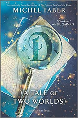 D (A TALE OF TWO WORLDS) (GRAND FORMAT)