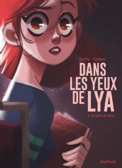 DANS LES YEUX DE LYA -  EN QUÊTE DE VÉRITÉ 01