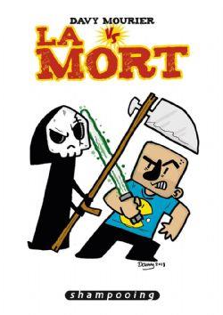 DAVY MOURIER VS -  DAVY MOURIER VS LA MORT