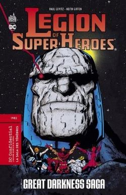 DC CONFIDENTIAL -  LEGION OF SUPER-HEROES - THE GREAT DARKNESS SAGA (FRENCH V.) 05