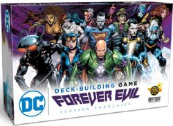 DC DECK-BUILDING GAME -  FOREVER EVIL (FRENCH)