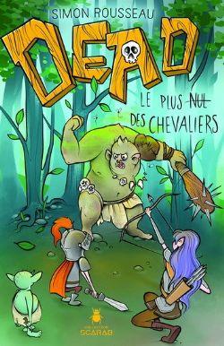 DEAD -  LE PLUS NUL DES CHEVALIERS