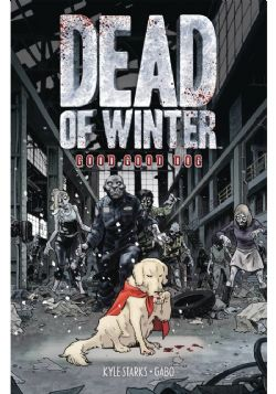 DEAD OF WINTER -  GOOD GOOD DOG TP
