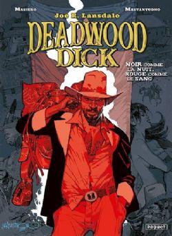 DEADWOOD DICK -  NOIR COMME LA NUIT, ROUGE COMME LE SANG 01