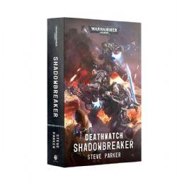 DEATHWATCH : SHADOWBREAKER (ENGLISH)