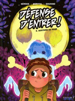 DEFENSE D'ENTRER ! -  HISTOIRE DE PEUR -  BD 02