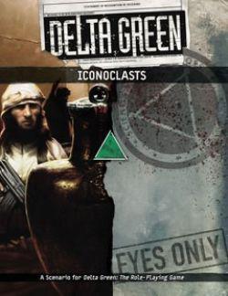 DELTA GREEN -  ICONOCLAST (ENGLISH)