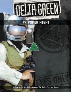 DELTA GREEN -  PX POKER NIGHT (ENGLISH)