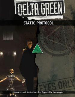 DELTA GREEN -  STATIC PROTOCOL (ENGLISH)