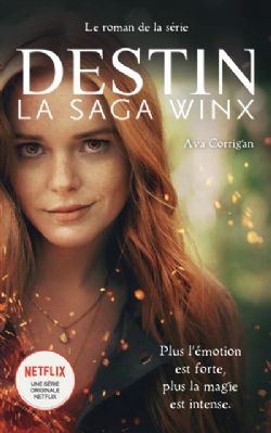 DESTIN: LA SAGA WINX (GRAND FORMAT) SC