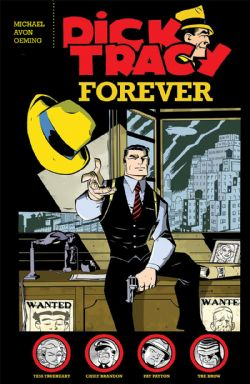 DICK TRACY -  FOREVER TP