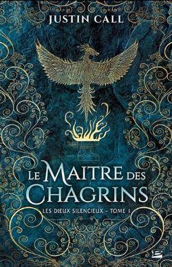 DIEUX SILENCIEUX, LES -  LE MAÎTRE DES CHAGRINS (GRANT FORMAT) 01