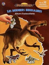 DINOSAURES -  LES DERNIERS DINOSAURES - ALBUM D'AUTOCOLLANTS