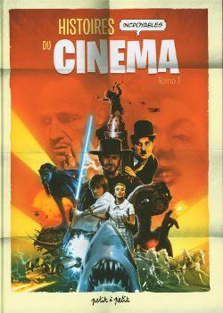 DOCU BD -  HISTOIRE INCROYABLES DU CINÉMA 01