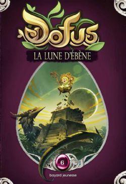 DOFUS -  LA LUNE D'ÉBÈNE 06