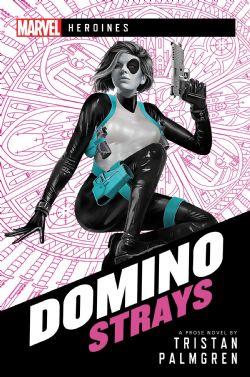 DOMINO : STRAYS (ENGLISH) -  MARVEL : HEROINES