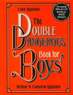 DOUBLE DANGEROUS BOOK FOR BOYS, THE