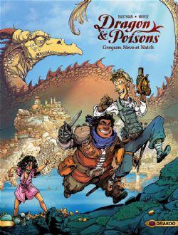 DRAGON & POISONS -  GREYSON, NÉVO ET NATCH 01
