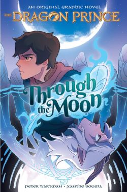 DRAGON PRINCE, THE -  THROUGH THE MOON