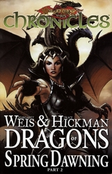 DRAGONLANCE CHRONICLES -  DRAGONS OF SPRING DAWNING - PART 2 - TP 04