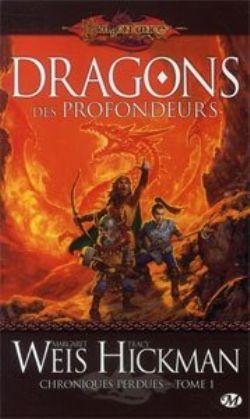 DRAGONLANCE -  DRAGONS DES PROFONDEURS - LIVRE USAGÉ (V.F) -  CHRONIQUES PERDUES 01