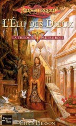 DRAGONLANCE -  LA TRILOGIE DU PRETRE-ROI -01- L'ELU DES DIEUX - LIVRE USAGÉ (V.F) 71