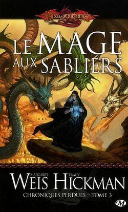DRAGONLANCE -  LE MAGE AUX SABLIERS - LIVRE USAGÉ (V.F) -  CHRONIQUES PERDUES 03