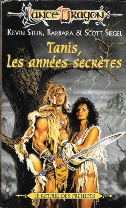 DRAGONLANCE -  PRELUDES -06- TANIS, LES ANNEES SECRETES - LIVRE USAGÉ (V.F) 12