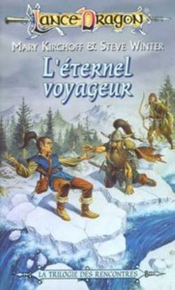 DRAGONLANCE -  RENCONTRES -02- L'ETERNEL VOYAGEUR - LIVRE USAGÉ (V.F) 14