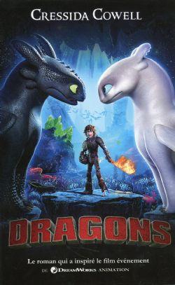 DRAGONS -  LE ROMAN QUI A INSPIRÉ LE FILM ÉVÉNEMENT