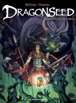 DRAGONSEED -  QUAND PLEURENT LES DRAGONS 03