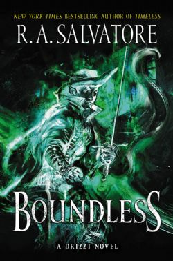 DRIZZT -  BOUNDLESS (SIGNED FIRST EDITION)