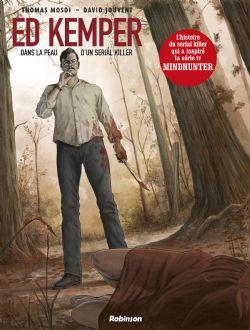 ED KEMPER: DANS LA PEAU D'UN SERIAL KILLER